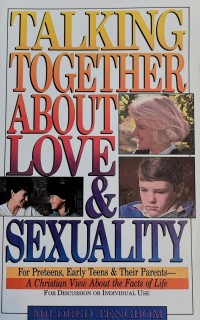 Talking Together about Love & Sexuality