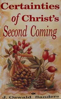 Certainties of Christ's Second Coming