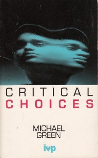Critical Choices