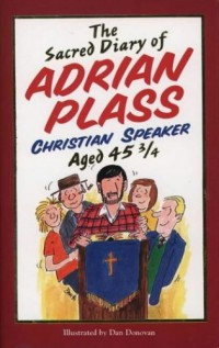 The Sacred Diary of Adrian Plass